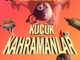 Marmaris-cinema-Kucuk-Kahramanlar